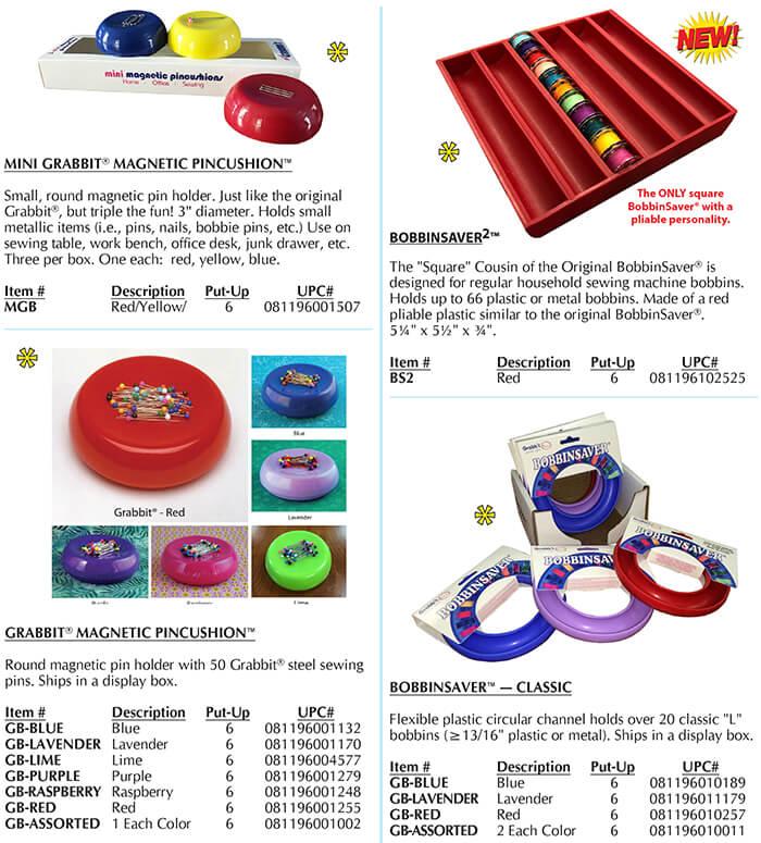 "Grabbit Magnetic Pincushion, Mini Grabbit, BobbinSaver, Jumbo BobbnSaver, Class ""M"" BobbinSaver, BobbinSaver2"